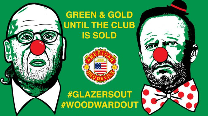 Green & Gold until the Club is Sold! #GlazersOut #WoodwardOut
